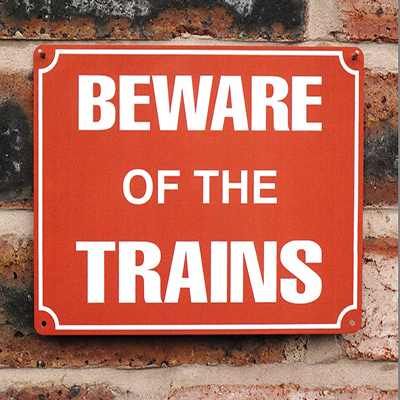 Loco Fleet Shop Beware Of The Trains 20x15