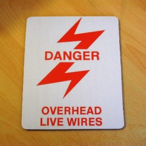 Danger Overhead Live Wires Mouse Mat
