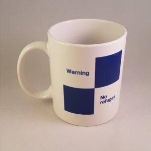 Warning No Refuges Mug